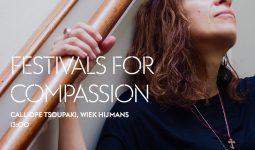 Festivals for Compassion – Calliope Tsoupaki en Wiek Hijmans